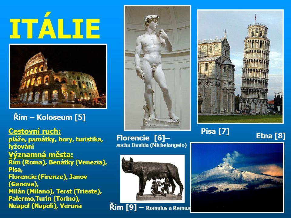 ITÁLIE Řím – Koloseum [5] Cestovní ruch: Významná města: Pisa [7]